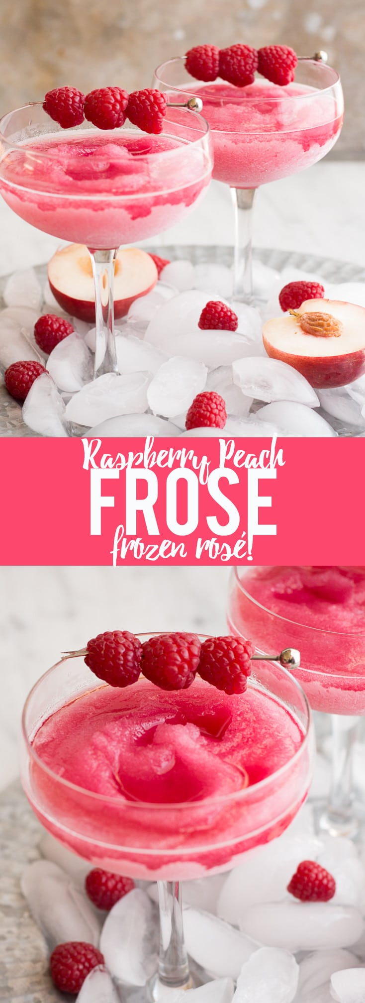 "Your summer drink dreams came true! Raspberry Peach Frosé (Frozen rosé) is a frozen rosé blended into a frosty pink drink that will keep you cool while you say ""Yes way rosé!"""