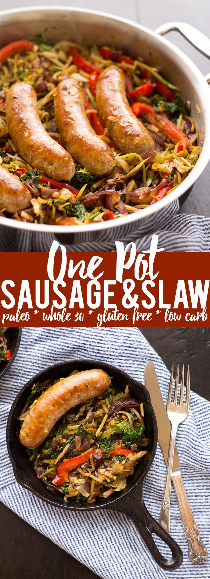 This One Pot Paleo Sausage and Slaw Skillet the perfect weeknight dinner! A little shortcut makes it super quick and easy, plus it is paleo, whole 30, gluten free and low carb.