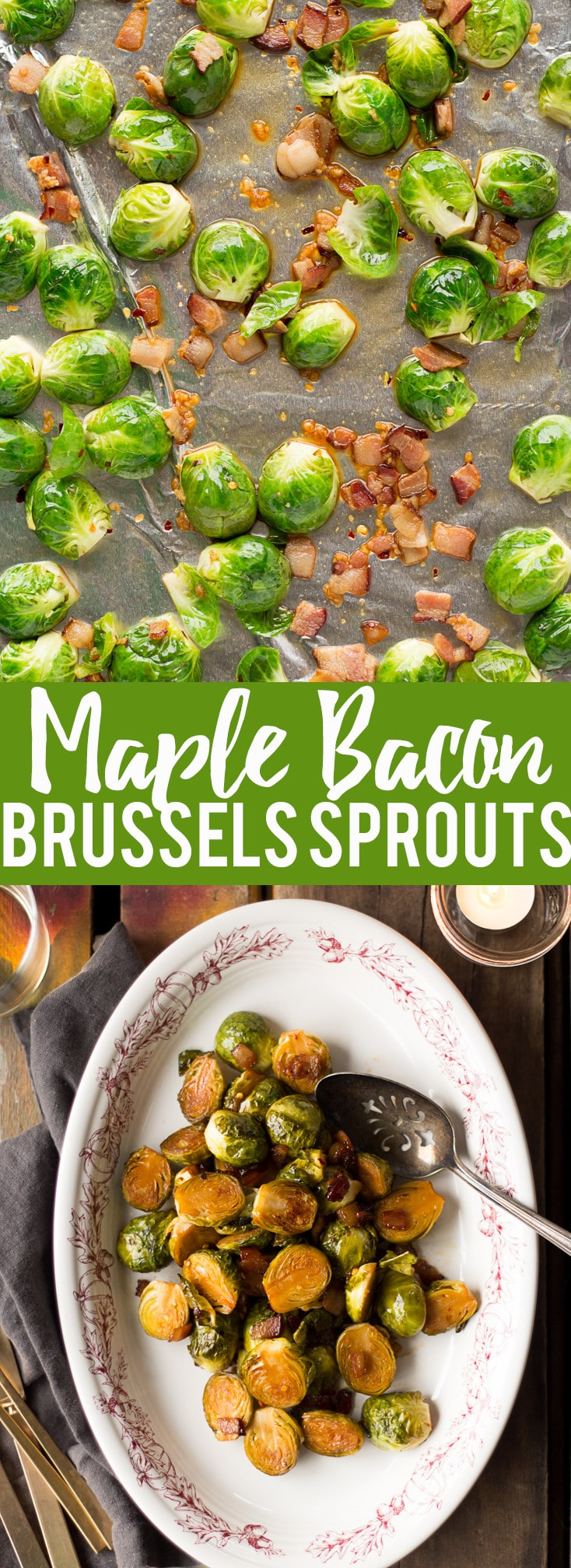 These Maple Bacon Roasted Brussels Sprouts are sweet, smoky, and spicy. They are the perfect winter or holiday side dish!