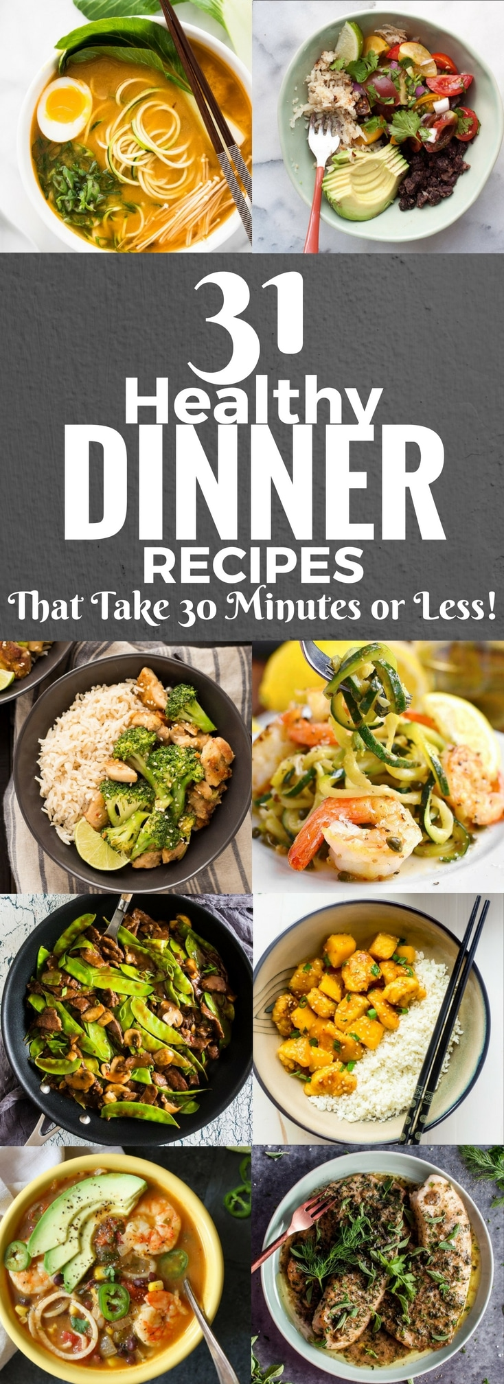 31 healthy dinner recipes that take 30 minutes or less fox and briar - Foods never wash cooking ...