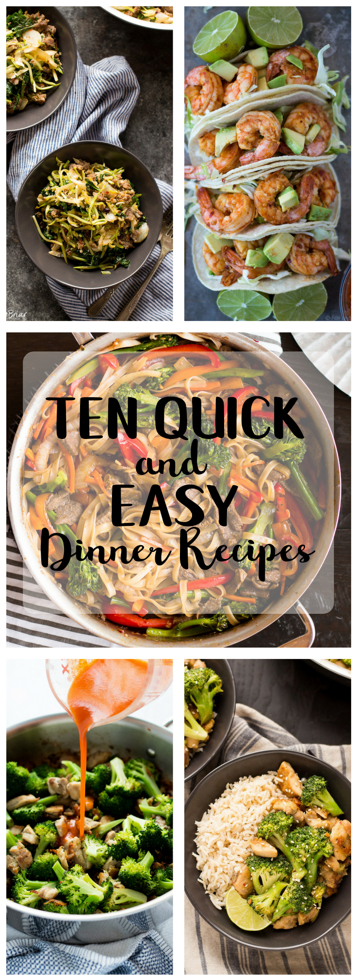 Quick and easy dinner ideas for back to school. Ten easy and healthy dinners that take 30 minutes or less!