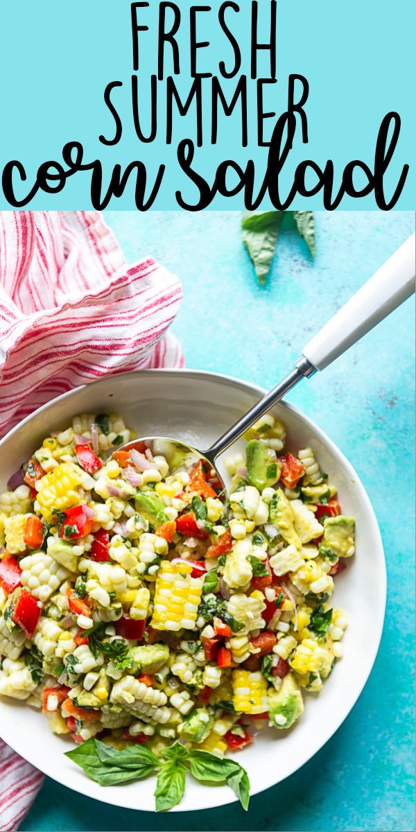 This Fresh Summer Corn Salad is the best side dish to bring to a BBQ, cookout or picnic!  It uses fresh summer produce and can be made ahead of time. | Easy Corn Salad Recipe | BBQ Side Dish | Potluck | cookout | labor day | Fourth of July | Memorial day | Barbque side | Cold food | Make ahead | food to bring to a party