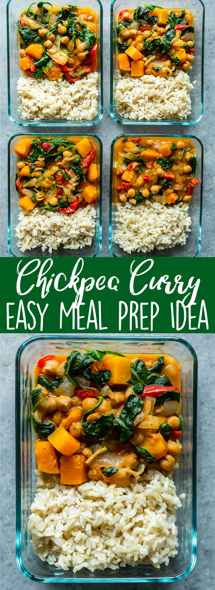 This easy Chickpea Curry is a great healthy meal prep idea, as well as a quick weeknight dinner recipe! Packed with veggies, this chickpea curry is also gluten free and easily made vegan! #mealprep #meatless #healthydinner | Meal Prep Idea | Easy and healthy dinner | quick dinner recipe | Meatless monday | Plant Based | vegan option | Gluten Free | Quick dinner idea