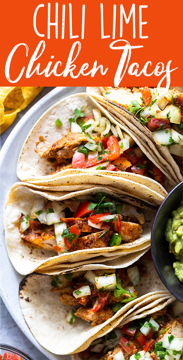 pin image for chili lime chicken tacos on a plate