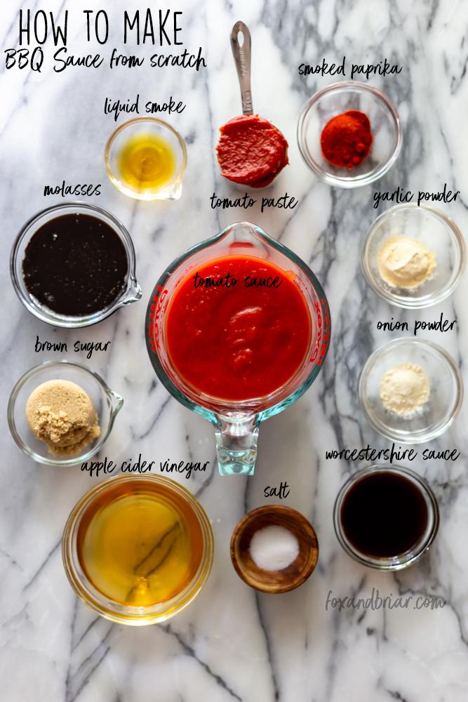 Ingredients for BBQ Sauce: Tomato Sauce, Tomato Paste, smoked paprika, garlic powder, onion powder, liquid smoke, molasses, brown sugar, apple cider vinegar, salt, Worcestershire sauce