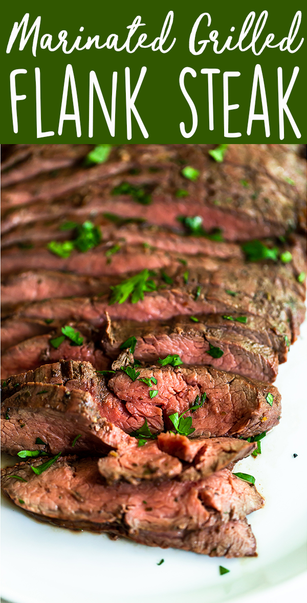 Pin image for Marinated Grilled Flank Steak showing sliced flank steak